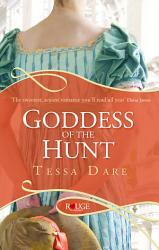 Goddess Of The Hunt A Rouge Regency Romance Book PDF