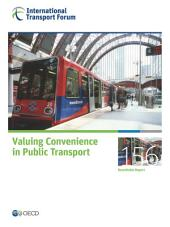 ITF Round Tables Valuing Convenience in Public Transport