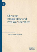 Christine Brooke-Rose and Post-War Literature