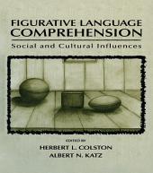 Figurative Language Comprehension: Social and Cultural Influences