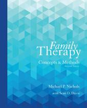 Family Therapy: Concepts and Methods, Edition 11