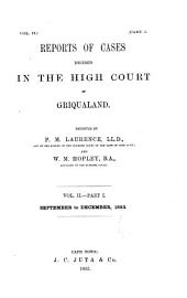 Reports of Cases Decided in the High Court of Griqualand: Volume 2