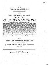 Fauna Brasliensis: quam venia exp. facult. med. Upsal. prœside C.P. Thunberg ... p.p. Carolus Henricus Ekstrand ...