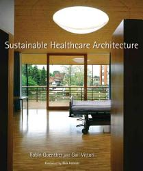Sustainable Healthcare Architecture Book PDF