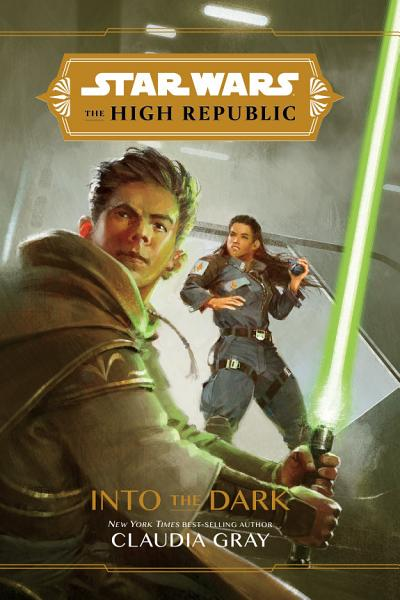 Download Star Wars  The High Republic  Into the Dark Book