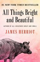 All Things Bright and Beautiful PDF