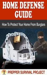 Home Defense Guide How To Protect Your Home From Burglars  Book PDF