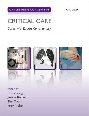 Challenging Concepts in Critical Care PDF