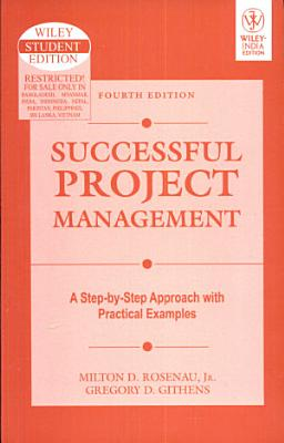 SUCCESSFUL PROJECT MANAGEMENT  4TH EDITION