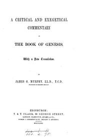 A Critical and Exegetical Commentary on the Book of Genesis: With a New Translation