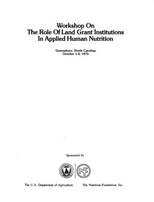 Workshop on the Role of Land Grant Institutions in Applied Human Nutrition PDF