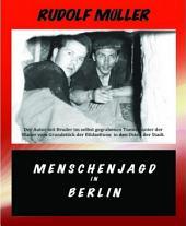 Menschenjagd in Berlin: Das Dilemma der deutschen Justiz
