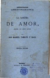 La Locura de amor: drama en cinco actos