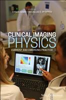 Clinical Medical Imaging Physics PDF