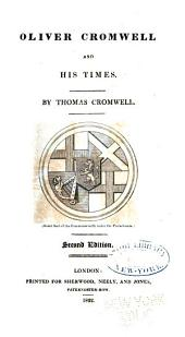 Oliver Cromwell and His Times