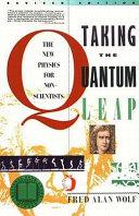 >Taking the Quantum Leap