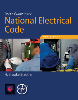 User's Guide to the National Electrical Code? 2008 Edition