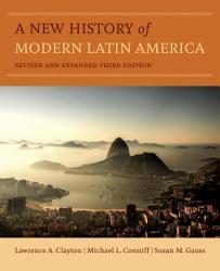 A New History Of Modern Latin America Book PDF