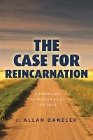 The Case for Reincarnation PDF
