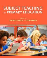 Subject Teaching in Primary Education PDF