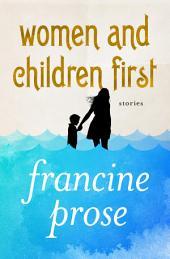 Women and Children First: Stories