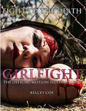 Girlfight: The Official Motion Picture Script