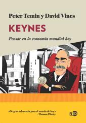 Keynes: Pensar en la economía mundial hoy
