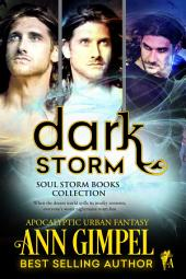Dark Storm: Soul Storm Books Collection, Apocalyptic Urban Fantasy