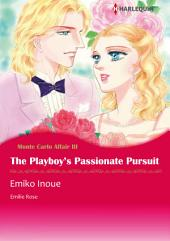 The Playboy's Passionate Pursuit: Harlequin Comics
