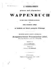 J. Siebmacher's grosses und allgemeines wappenbuch: in verbindung mit mehreren, neu herausgegeben und mit historischen, genealogischen und heraldischen notizen, Band 6,Teil 6