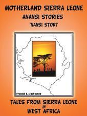 Motherland and Sierra Leone Anansi Stories: 'NANSI STORI'