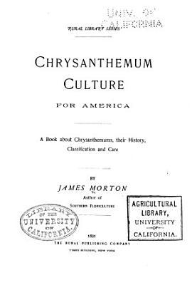 Chrysanthemum Culture for America