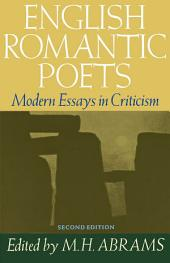 English Romantic Poets: Modern Essays in Criticism, Edition 2