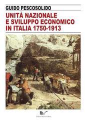 Unità nazionale e sviluppo economico in Italia 1750-1913