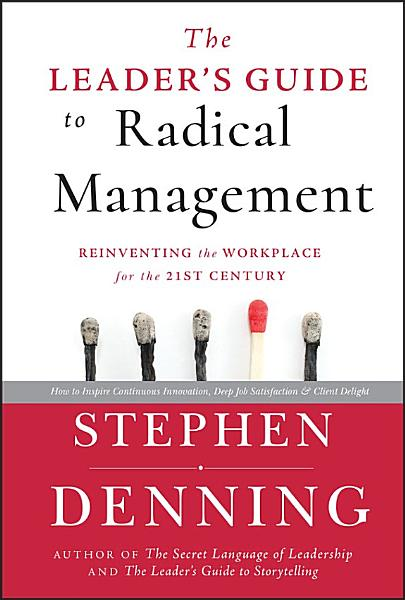 The Leaders Guide To Radical Management