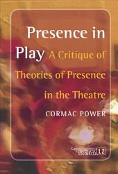 Presence in Play