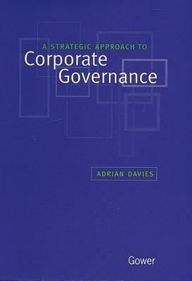 A Strategic Approach to Corporate Governance PDF