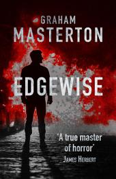 Edgewise: page-turning horror from a true master