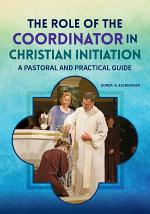 The Role of the Coordinator in Christian Initiation