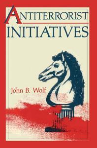 Antiterrorist Initiatives Book