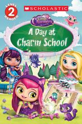A Day at Charm School (Little Charmers: Reader)