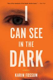 I Can See in the Dark