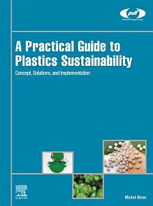 A Practical Guide to Plastics Sustainability