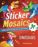 Sticker Mosaics Jr.: Dinosaurs