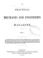 The Practical Mechanic and Engineer's Magazine