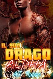 Il suo drago alpha: Paranormal romance sui draghi mutaforma