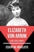 Essential Novelists   Elizabeth Von Arnim PDF