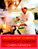 Download Iron Chef Chen s Knockout Chinese Book