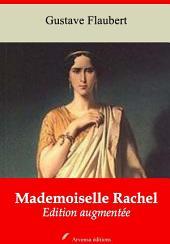 Mademoiselle Rachel: Nouvelle édition augmentée