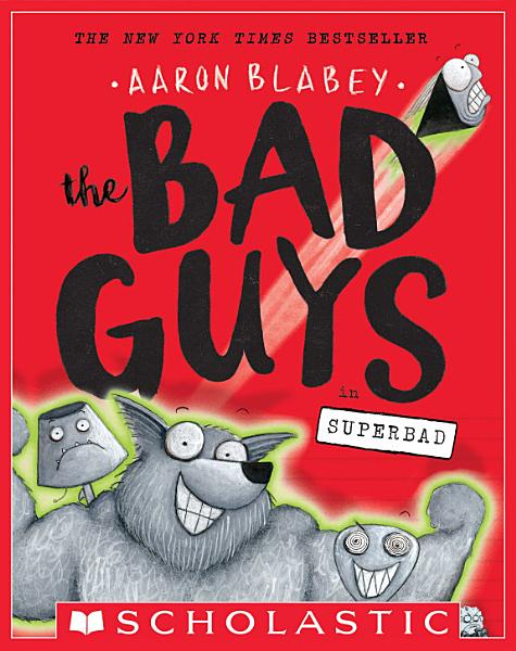 Download The Bad Guys in Superbad  The Bad Guys  8  Book